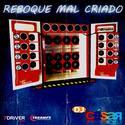 Reboque Mal Criado - 01