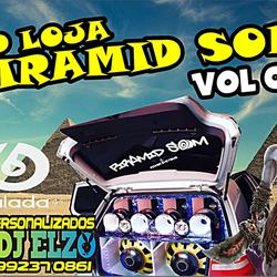 CD LOJA PIRAMID SOM VOL 06 BY DJ ELZO