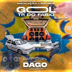 Cd Gol Tr do Fabio LS Auto Som - Dj Dago