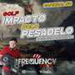 CD Golf Impacto e Polo Pesadelo Vol01