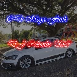 MEGA FUNK - MAIO 2020 - DJ COLOMBO SC