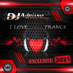 CD I LOVE TRANCE 2021
