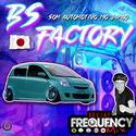 CD BS Factory - DJ Frequency Mix - 18