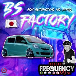CD BS Factory - Japao - DJ Frequency Mix