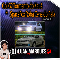 CD Gol G2 Tormento do Kaue e SpaceFox RobaC