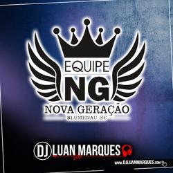 Equipe Nova Geracao  Mega Funk SC