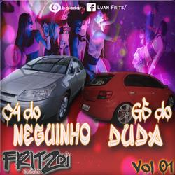 C4 do Neguinho e G5 do Duda vol 01