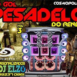 CD GOL PESADELO VOL 03  BY DJ ELZO
