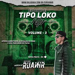 CD EQUIPE TIPO LOKO NP VOL 3