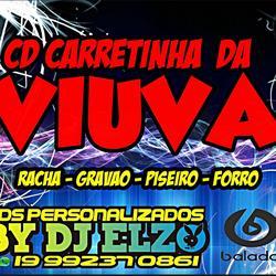 CD CARRETINHA DA VIUVA 2021 BY DJ ELZO
