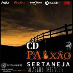 CD PAIXAO SERTANEJA SO AS MELHORES VOL 6