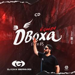 CD - Equipe Dboxa - Casca -RS - Dj Gian