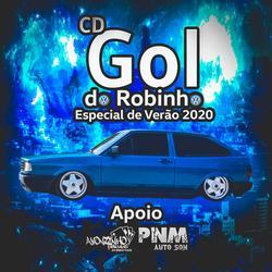 CD Gol do Robinho Esp de Verao 2020