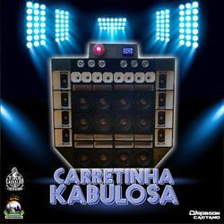 CARRETINHA KABULOSA