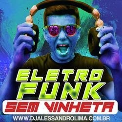 Eletro Funk 2021 SEM VINHETA