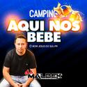 00-ABERTURA CAMPING AQUI NOIS BEBE E TURMA DO TENDEL VOL3@WWW.DJMALBEK.COM WHATSAPP 4691213684