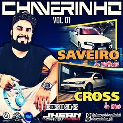 CD Saveiro Do Rafinha e Cross Do Nene