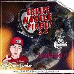 EQUIPE NAKELE PIKE VOL2
