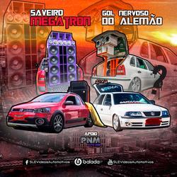 CD Saveiro Megatron E Gol Nervoso