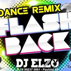 FLASH BACK DANCE REMIX  SO AS MELHORES