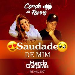 Conde do forro  Saudade de mim  Marcio Gonçalves Remix