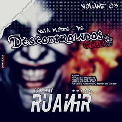CD DESCONTROLADOS CLUB - VOLUME 3