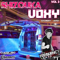 CD Shizouka Voxy Vol03- DJ Frequency Mix