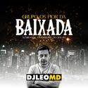 01 - CD Grupo Os Pior da Baixada - DJ Leo MD