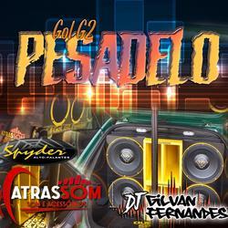 Gol G2 Pesadelo v2 - DJ Gilvan Fernandes