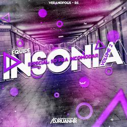CD Equipe Insonia - Volume 2 - Dj Ruanhr