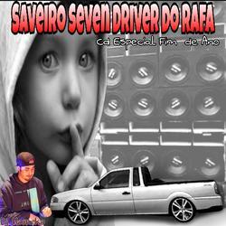 SAVEIRO SEVEN DRIVER DO RAFA ESP FIM DE ANO