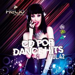 CD Pop Dance Hits Vol.42 ( DJ Helio De Souza )