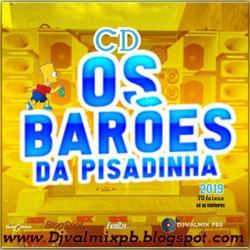 CD BAROES DA PISADINHA SO AS MELHORES 70 FAIXA...