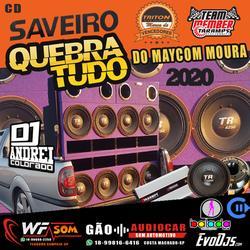 CD SAVEIRO QUEBRA TUDO DO MAYCOM MOURA