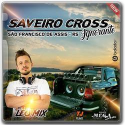 CD Saveiro Cross Ignorante - By Dj Leo M