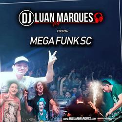 Luan Marques Especial Mega Funk SC 2020