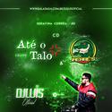 01 - CD Equipe Ate o Talo e Familia Jacares - DJ Luis Oficial