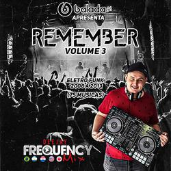 CD Remember EletroFunk- DJ Frequency Mix