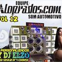 01 ABERTURA EQUIPE ALOPRADOS COM SOM AUTOMOTIVO BY DJ ELZO