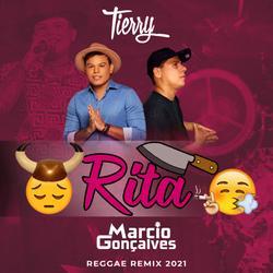 Tierry  Rita  Marcio Gonçalves Reggae Remix 2021  COM V
