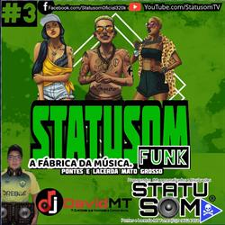 Cd Statusom Funk Volume 3 b Dj David MT
