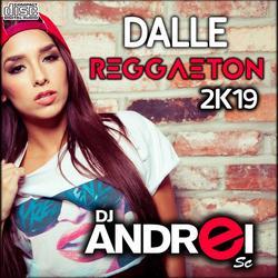 CD Dalle Reggaeton 2K19