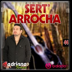 CD Sert Arrocha Vol 44