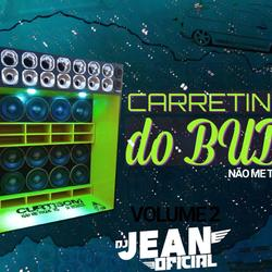 CARRETINHA DO BUDA NAO ME TOQUE RS VOLUME 2