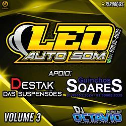 LEO AUTO SOM VOLUME 3 - DJ OCTAVIO