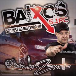 CD BAIXOS SJRC DJ ANDRE ZANELLA