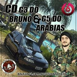 G3 DO BRUNO E G5 DO ARABIAS