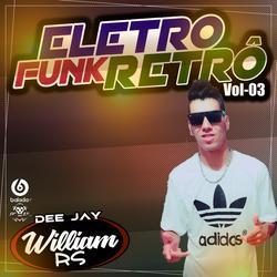 CD Especial EletroFunk Vol.03 Retro