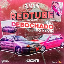 CD GOL REDTUBE E GOL DEBOCHADO