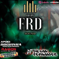 Equipe FRD Sound - DJ Gilvan Fernandes